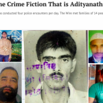 A Chronicle of the Crime Fiction that is Adityanath's Encounter Raj by Neha Dixit of The Wire