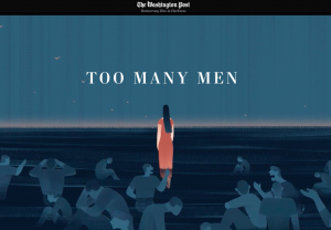 Too Many Men by Annie Gowen, Simon Denyer and Jasu Hu of The Washington Post